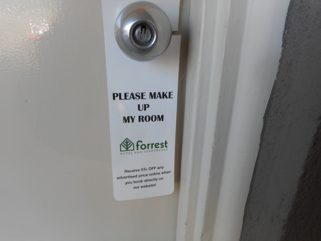 Before we left, we left this sign outside our door so the staff would know that we weren't in bed any more!